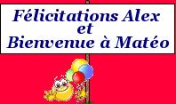 Félicitations Alex, bienvenue Matéo 937098